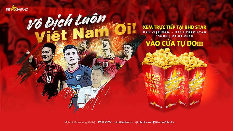 Miễn phí đồng hành cùng U23 Việt Nam tại rạp chiếu phim BHD Star