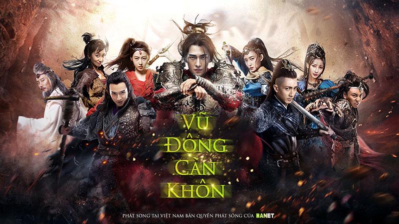 Bộ phim Vũ động càn khôn lên sóng tại Việt Nam