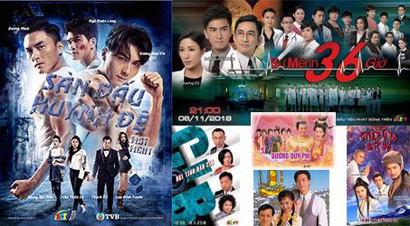 Những bộ phim TVB dự kiến phát sóng trên SCTV9 trong tháng 11/2018