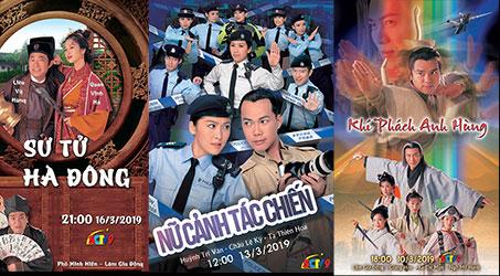 Những bộ phim TVB dự kiến phát sóng trên SCTV9 trong tháng 3/2019